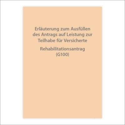 Rehabilitationsantrag Begleitheft (G100)