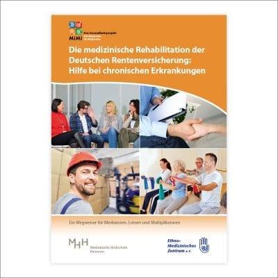 Wegweiser Medizinische Rehabilitation (für Mediatoren und Multiplikatoren)