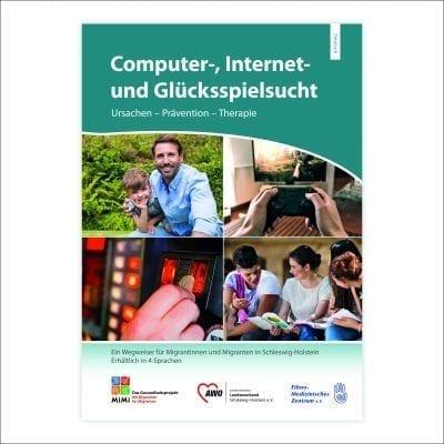 """Wegweiser """"Computer-, Internet- und Glückspielsucht"""" Ausgabe Schleswig-Holstein"""