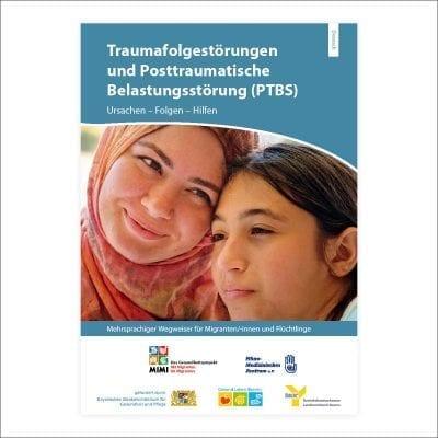 Wegweiser Traumafolgestörungen und Posttraumatische Belastungsstörungen Ausgabe Bayern