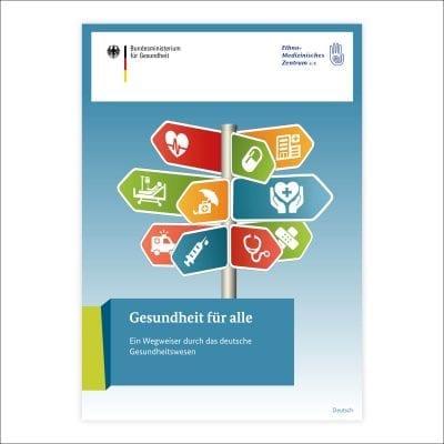 Gesundheit für alle – Ein Wegweiser durch das deutsche Gesundheitswesen (Aufl. 19-12)
