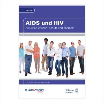 Wegweiser AIDS und HIV – Aktuelles Wissen, Schutz und Therapie