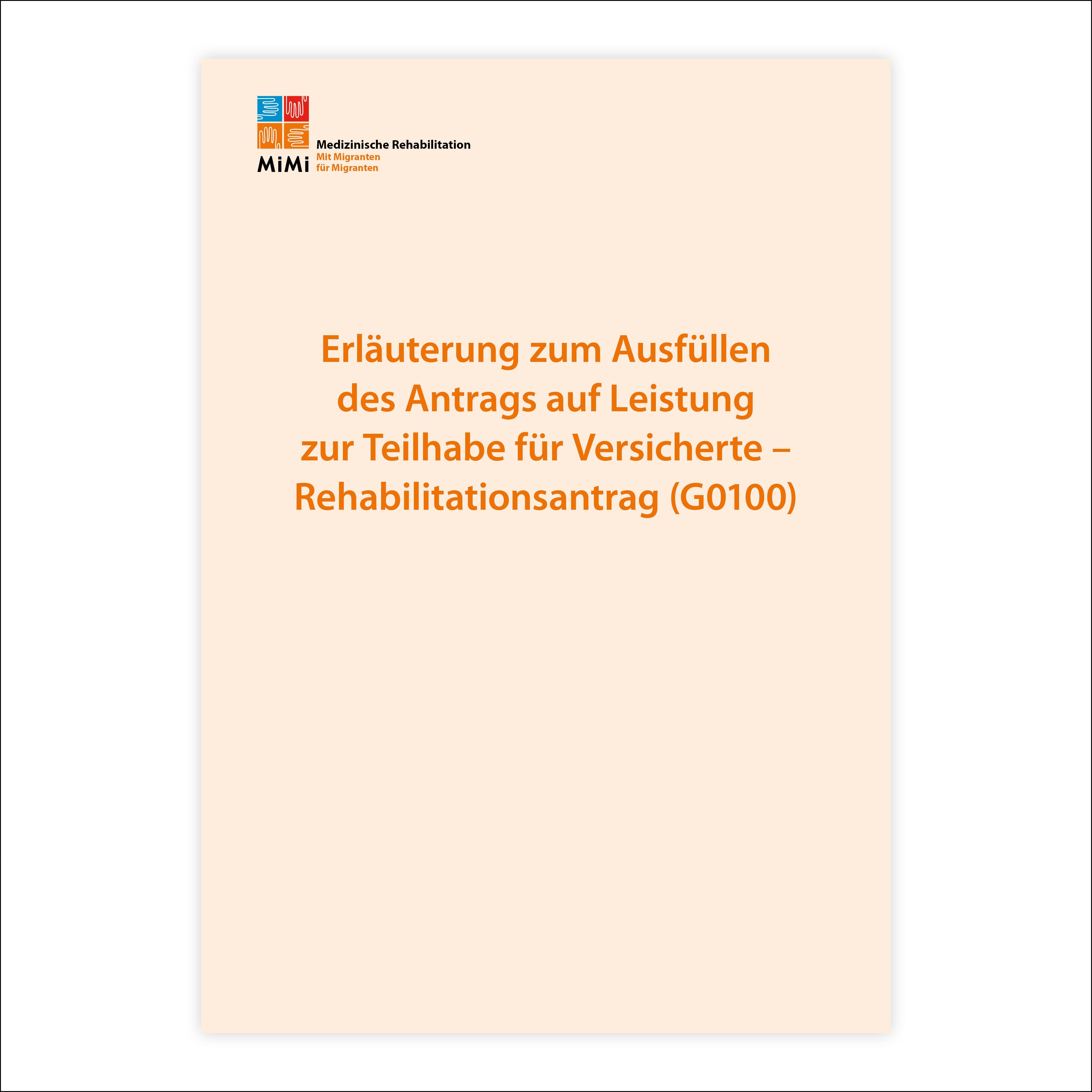 Ausfüllhilfe für Versicherte für Rehabilitationsantrag (G0100)